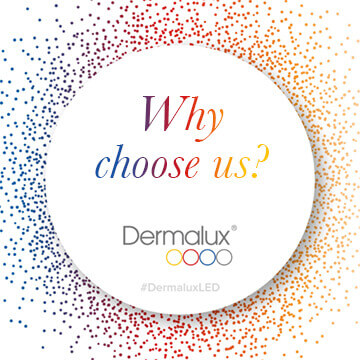 Dermalux Why Choose Us